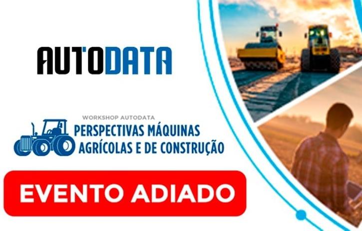 Imagem ilustrativa da notícia: Adiado Workshop AutoData Máquinas Agrícolas e de Construção
