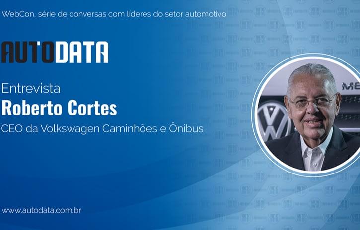 Imagem ilustrativa da notícia: Roberto Cortes é o entrevistado no Autodata Webcon Empresarial